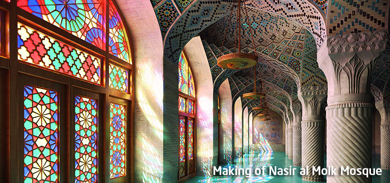 Making of Nasir al Molk Mosque by Farrokh Tabande